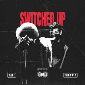 Switched Up (feat. Ernesto)