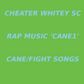 Rap Music 'cane1' cane/Fight Songs