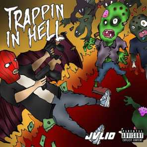 Trappin In Hell