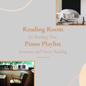 Reading Room - Piano Playlist for Reading Time, Romance and Poetry Reading