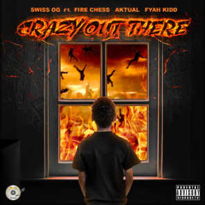 Crazy out There (feat. Fire Chess)