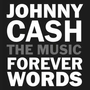 Johnny Cash: Forever Words Expanded