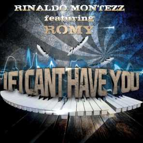 If I Can't Have You (feat. Romy)