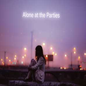 Alone at the Parties