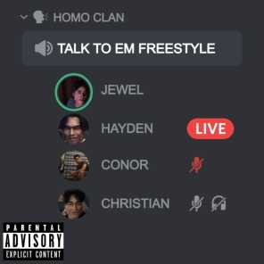 TALK TO EM FREESTYLE