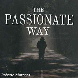 The Passionate Way