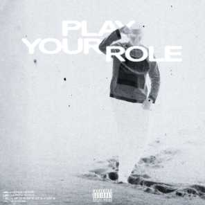 Play Your Role