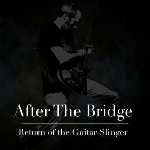 Return of the Guitar Slinger
