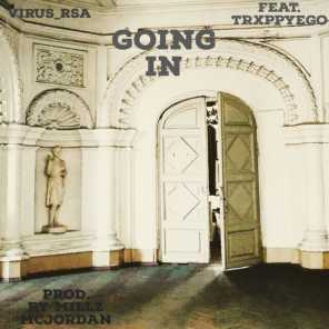 GOING IN (feat. TRXPPYEGO)