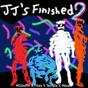 Jj's Finished 2 (feat. Templa, Fizzy The Pan Man, Mr Macaw)