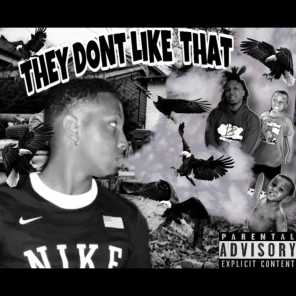 They Dont Like That (Freestyle)