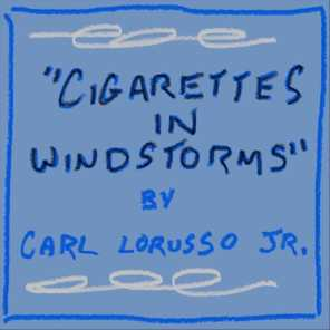 Cigarettes in Windstorms