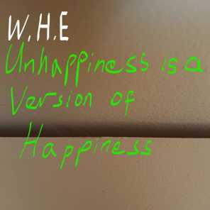Unhappiness is a Version of Happiness