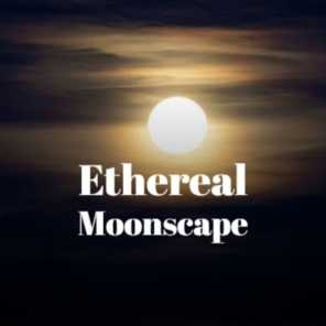 Ethereal Moonscape