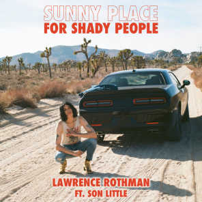 Sunny Place for Shady People (feat. Son Little) (Bonus Track)