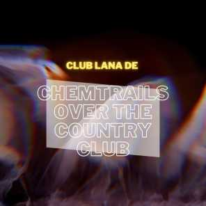 Chemtrails over the Country Club (Instrumental)