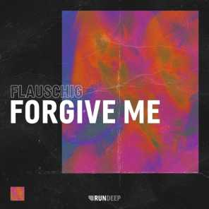 Forgive Me (Extended Mix)