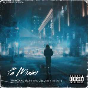 Pa Miami (feat. The Ozcurity Infinity)