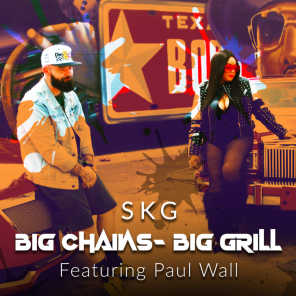 Big Chains - Big Grill (feat. Paul Wall)