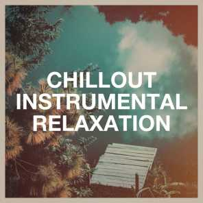 Chillout Instrumental Relaxation