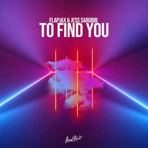 To Find You