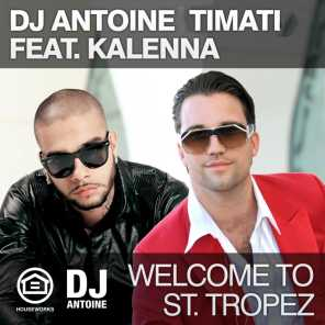 Welcome to St. Tropez (feat. Kalenna)