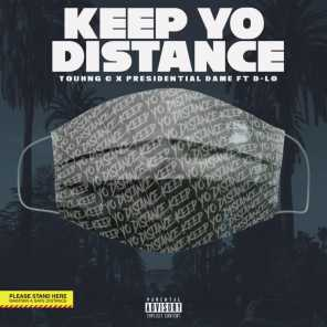 Keep Yo Distance (feat. D-Lo & Youhng C)