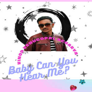 Baby Can You Hear Me?