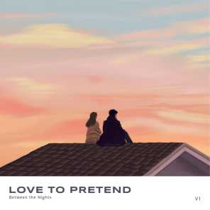 Love to Pretend