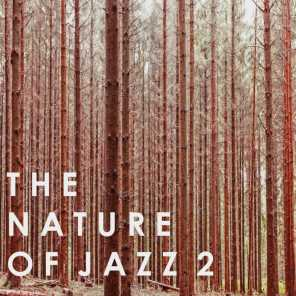 The Nature of Jazz 2