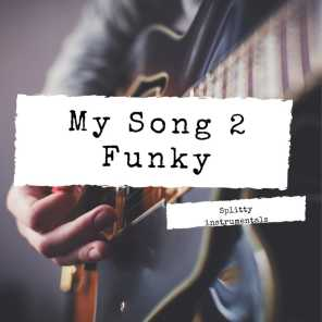 My song 2 funky