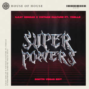 Superpowers (Dimitri Vegas Edit) [feat. Yoelle]