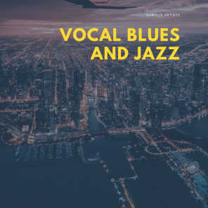 Vocal Blues and Jazz