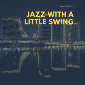 Jazz with a little Swing