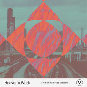 Heaven's Work [From Vineyard Soul: The Chicago Sessions]