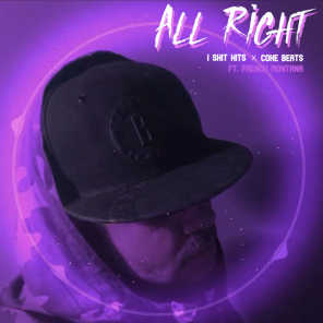 All Right (feat. French Montana)
