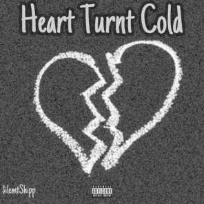 Heart Turnt Cold