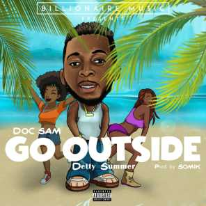 Go Outside (Detty Summer)