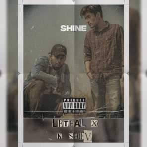 Shine (feat. Lethal Abhie)