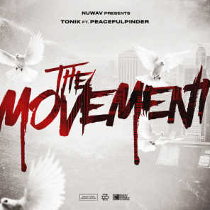The Movement (feat. PeacefulPinder)