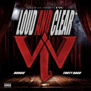 Loud and Clear (feat. Boogie & Tooty Ragu)