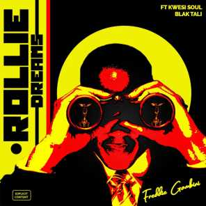 Rollie Dreams (feat. KwesiSoul & Blak Tali)