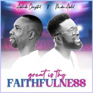 Great is Thy Faithfulness (feat. MIKE ABDUL)
