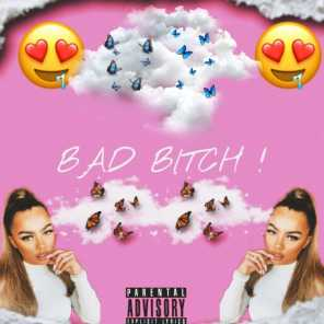 BAD BITCH! (feat. Valious)
