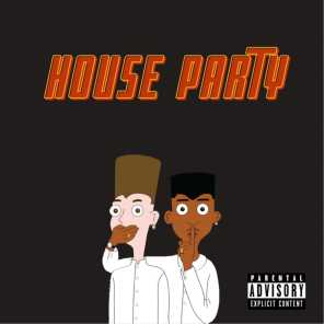 House Party  (This Gone Be A Hit)