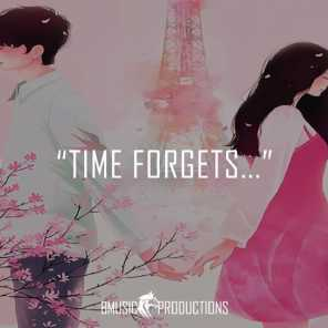 Time Forgets...