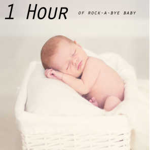1 Hour of Rock-A-Bye Baby