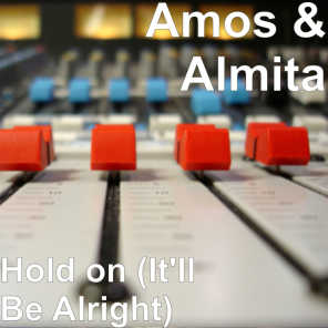 Hold on (It'll Be Alright)