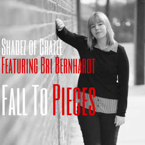 Fall to Pieces (feat. Bri Bernhardt)