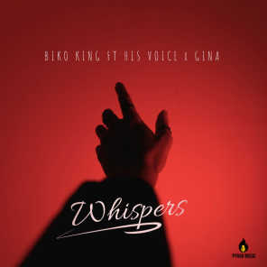 Whispers (feat. His Voice & Gina)
